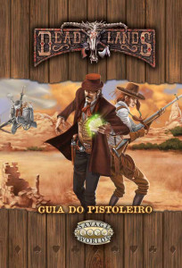 Deadlands: Guia do Pistoleiro