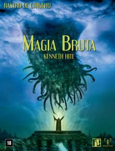 Rastro de Cthulhu: Magia Bruta